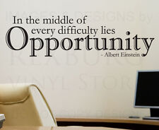 Wall Sticker Decal Quote Vinyl In Difficulty is Opportunity Albert Einstein J84