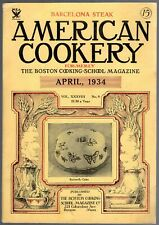 A Vintage Issue of  the American Cookery Magazine for April 1934