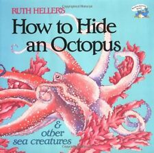 How to Hide an Octopus and Other Sea Creatures (Reading Railroad) by Ruth Heller