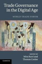 Trade Governance in the Digital Age : World Trade Forum (2015, Paperback)