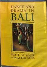 Dance and Drama in Bali, De Zoete, Beryl & Spies, Walter, Good Condition Book, I