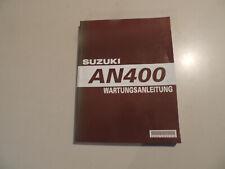 SUZUKI AN 400 Burgman  Reparaturanleitung  Werkstatthandbuch 2003