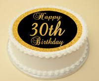30th BLACK & GOLD BIRTHDAY EDIBLE CAKE & CUPCAKE TOPPER WAFER PAPER/ICING