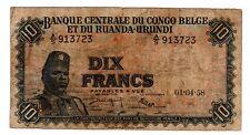 CONGO BELGE BELGIAN & Du RUANDA-URUNDI Billet 10 FRANCS 01/04/ 1958 P30 SOLDAT