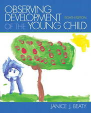 NEW Observing Development of the Young Child (8th Edition) by Janice J. Beaty