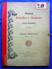 Prévot : Stores et dentelles   (Textilkunst : Spitzen / Dentelles - Broderies )