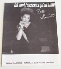 Partition sheet music ROSE LAURENS : Où Vont Tous Ceux Qu'on Aime * 80's