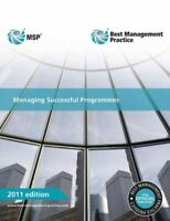 Managing Successful Programmes 2011, Paperback by Stationery Office (U. k.) (...