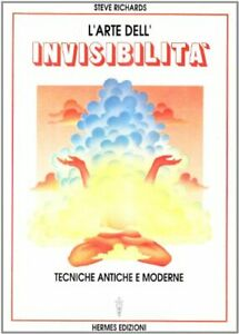 9788879380775 L'arte dell'invisibilità. Tecniche antiche e moderne - Steve Rich