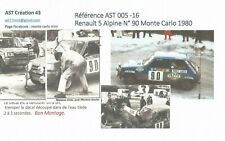 DECALC DECAL CALCA1 43 RENAULT 5 ALPINE N° 90 Rallye WRC monte carlo 1980