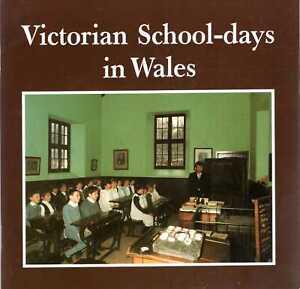 Nash, Gerallt D. VICTORIAN SCHOOL-DAYS IN WALES Paperback BOOK