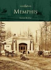 Then and Now Ser.: Memphis by Robert W. Dye (2005, Paperback)