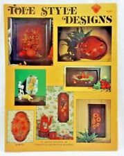 """1974 """"Tole Style Designs"""" Decorative Painting Pattern Book 12 Designs 6315F"""