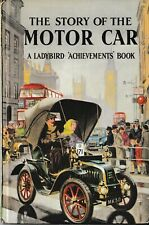 Ladybird Books: Series 601, The Story of the Motor Car