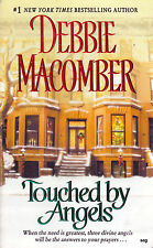 TOUCHED BY ANGELS by Debbie Macomber * Paperback