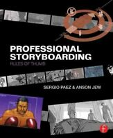 Professional Storyboarding : Rules of Thumb, Paperback by Paez, Sergio; Jew, ...