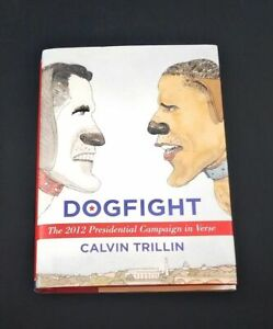 Dogfight; Calvin Trillin; Signed First Edition; Humor; Quality Packaging