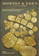 MORTON ANCIENT ISLAMIC BRITISH COINS RENAISSANCE MEDALS PLAQUETTES Catalog 2010