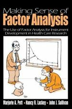 Making Sense of Factor Analysis: The Use of Factor Analysis for Instrument