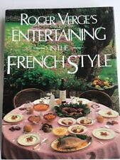 """NEW!!! ROGER VERGE'S """"ENTERTAINING IN THE FRENCH STYLE"""""""