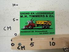 STICKER,DECAL M H TIMMERS & ZN PRINSENBEEK GROND EN LOONBEDRIJF TRACTOR C