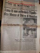 IL MATTINO 19 luglio 1969 Uomo sulla Luna Apollo 11 Armstrong e Aldrin NASA di