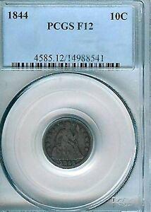 1844 Seated Dime : PCGS F12