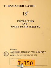 """American Turnmaster 13"""", Lathe Instructions and Spare Parts Manual"""
