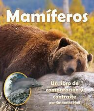 Mam?feros : Un Libro de Comparaci?n y Contraste  (ExLib) by Katharine Hall