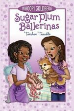 Toeshoe Trouble Sugar Plum Ballerinas, Book 2