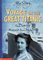 My Story: Voyage On The Great Titanic: The Diary of Margaret Anne Brady, 1912, W