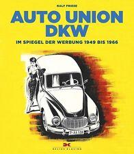 Auto Union DKW Werbung 1949-1966 (F 93 3=6 Junior Munga 800) Buch book Prospekte