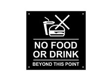 No Food Or Drink Beyond This Point Sign, Notice, Warning - Waterproof Acrylic