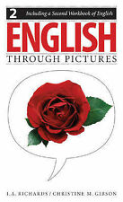 NEW English Through Pictures, Book 2 and A Second Workbook of English