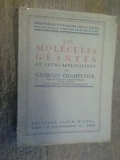les molécules géantes et leurs applications par Georges Champetier dédicacé 1948