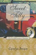 Sweet Tilly by Carolyn Brown (2012, Paperback, Unabridged)