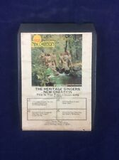 Rare THE HERITAGE SINGERS New Creation 8 Track Tested