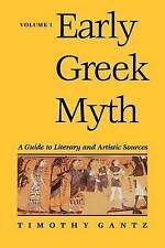 Early Greek Myth: A Guide to Literary and Artistic Sources: Volume 1 by Gantz, P