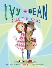 Ivy and Bean Take the Case: Book 10 (Ivy & Bean)