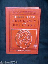 1986 HIGH RISK PREGNANCY AND DELIVERY GILBERT AND HARMON HC NURSING PERSPECTIVES