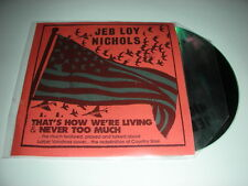 Jeb Loy Nichols - That's How We're Living/Never Too Much - 2 Track