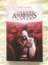 Assassin Creed Fratellanza - Oliver Bowden - Pickwick 2013
