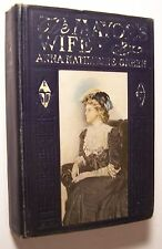 THE MAYOR'S WIFE Anna Katharine Green Pictorial HC 1908 ILLUSTRATED Romance - I