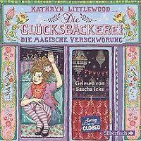 Die Glücksbäckerei, Die magische Verschwörung: 3 CDs von... | Buch | Zustand gut
