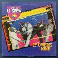 """The U-Krew – If U Were Mine (Vinyl, 12"""", MAXI 45 TOURS)"""