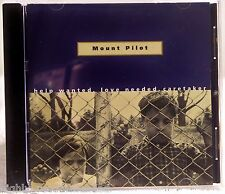 Help Wanted Love Needed Caretaker by Mount Pilot (CD, Mar-1998, Mercury)