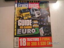 **a France Routes Hors Série n°41 Iveco Eurostar 440 E 43 / Volvo FH12 460