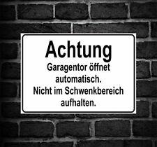 "Schild Hinweisschild Hinweis ""Achtung Garagentor öffnet automatisch"" Garage Tor"
