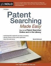Patent Searching Made Easy : How to Do Patent Searches on the Internet and in...