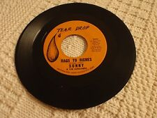 SUNNY & THE SUNLINERS RAGS TO RICHES/NOT EVEN JUDGEMENT DAY TEAR DROP 3022